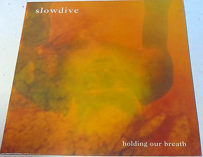 SLOWDIVE  Holding Our Breath 4 Track EP 1991 Creation Records cre112t EX+ Vinyl