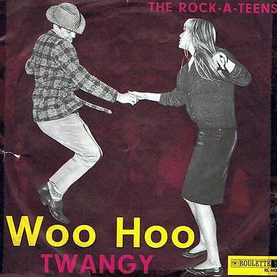 "60s 7"" 79 - THE ROCK-A-TEENS - WOO HOO - Roulette D 1963 - VG(+)"