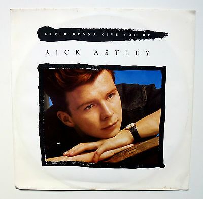 """Rick Astley - Never Gonna Give You Up - Vinyl 12"""" Single Record 1987 Ex-/ex-"""