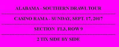 Alabama Concert, Casino Rama 2X Awesome Floor Tickets, September 17 2017