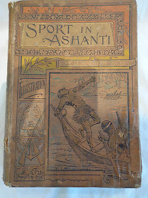 """A Vintage Collectors Book Of """"sport In Ashanti"""" First Edition,published London"""