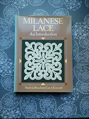 Milanese Lace An Introduction by Patricia Read and Lucy Kincaid