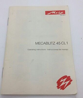 Original Instruction Manual - Metz MECABLITZ 45CL 1 Operating Instructions