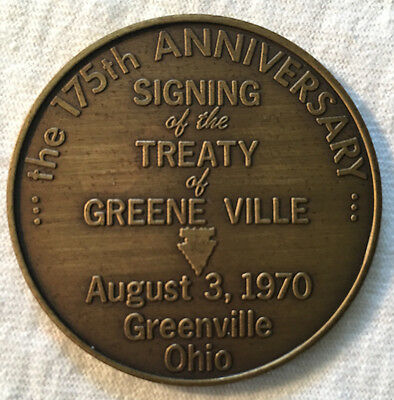 1970 Dated,  The 175th Anniversary Signing Of Treaty Of Greenville, Ohio Medal