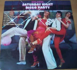 Various featuring SalSoul Orchestra Saturday Night Disco Party Vinyl LP