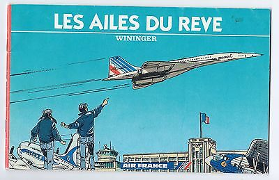 Air France Concorde booklet, The Wings of the Dream. Written in French. Wininger