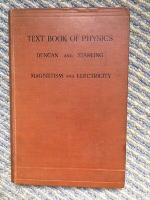 Collectors' item: Text Book of Physics, Duncan & Starling, 3 volumes, hardback