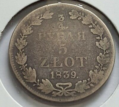 Russia Silver Coin 3/4 Rouble 5 Zlot 1839