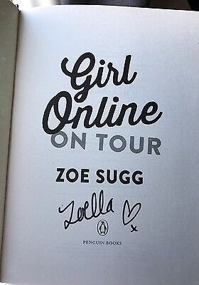 Girl Online On Tour - SIGNED - Zoe Sugg - Zoella