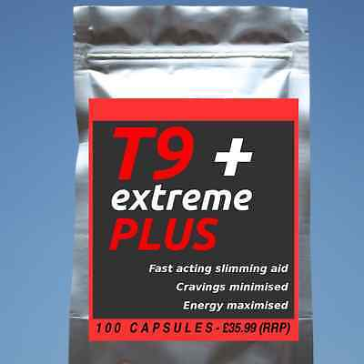 100 T9 EXTREME PLUS strong diet pills SLIMMING/WEIGHT LOSS; hardcore fat burner!