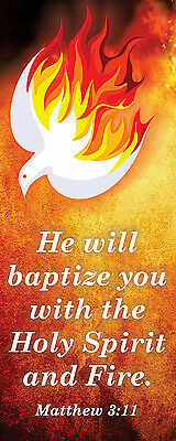 Church Banner -  He will baptize you with the Holy spirit and fire