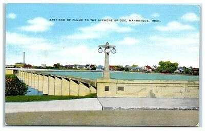 Mid-1900s East End of Flume to the Syphone Bridge, Manistique, MI Postcard