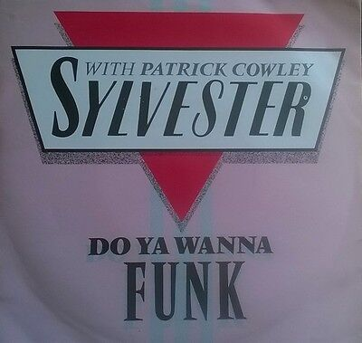 "Sylvester - Do You Wanna Funk - Vinyl Record 7"" PS"