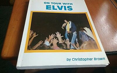 Rare Book - On Tour With Elvis - Christopher Brown -