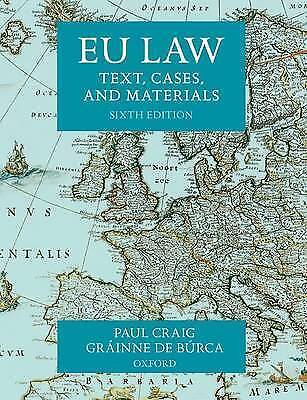 EU Law: Text, Cases, and Materials by Grainne De Burca, Professor Paul Craig...
