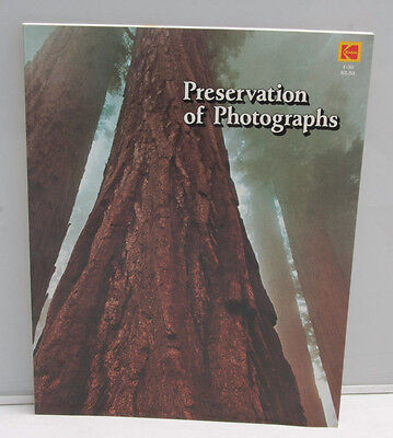 Kodak Preservation of Photographs F-30 1979 1113281 Book - VINTAGE BK2