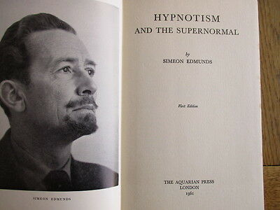 Hypnotism and the Supernormal by Simeon Edmunds 1st Edition