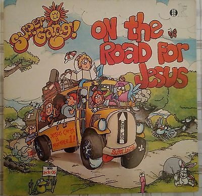 Super Gang - Album: On the Road for Jesus, 1981: Kingsway Records UK (Very Rare)