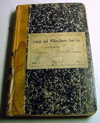 Lehigh & Wilkes-Barre Coal Co 1916 Ledger Honey Brook Colliery Miners By Name +