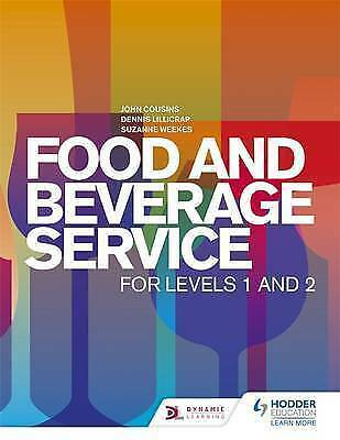 Food and Beverage Service for Levels 1 & 2 by John Cousins, Lillicrap, Weekes