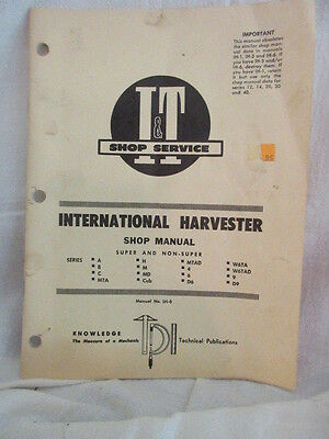 International Harvester A B C MTA H M MTA CUB W6TA 4 6 9 Tractor I&T Shop Manual