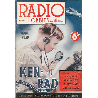 Radio and Hobbies in Australia Magazine April 1939 Vol. 1 No.1 Reprint