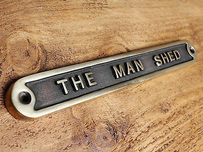 'THE MAN SHED' BRASS DOOR SIGN SHED GARAGE VINTAGE SOLID CAST DAD GIFT HUMO-11br