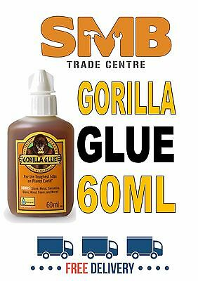 GORILLA GLUE 60ML FREE DELIVERY! Dispatched Same DAY! The BEST GLUE EVER