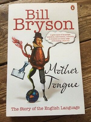 The Mother Tongue by Bill Bryson (Paperback / softback)