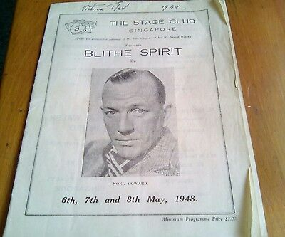 THE STAGE CLUB SINGAPORE 1948 THEATRE PROGRAMME - BLYTHE SPIRIT by NOEL COWARD