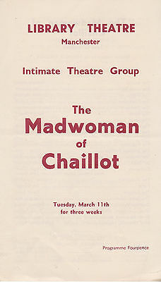 Vintage Library Theatre Programme Initimate Theatre Group Madwoman Of Chaillot