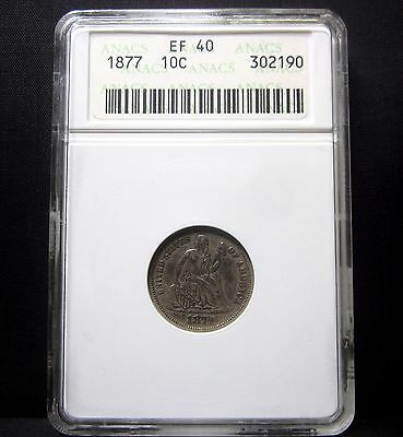 1877-P Seated Liberty Dime ✪ Anacs Xf-40 ✪ 10C Silver Ef Extra Fine ◢Trusted◣