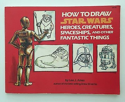 1984 How to Draw STAR WARS Heroes, Creatures, Spaceships Book by Lee J. Ames
