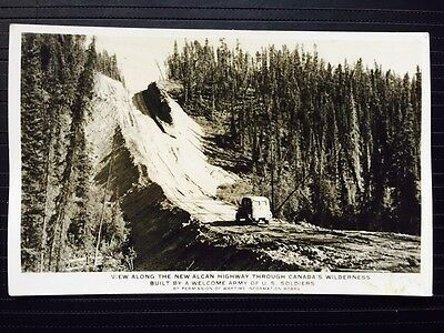 C 1942 Real Photo Postcard View Along the New Alcan Hwy thru Canada's Wilderness