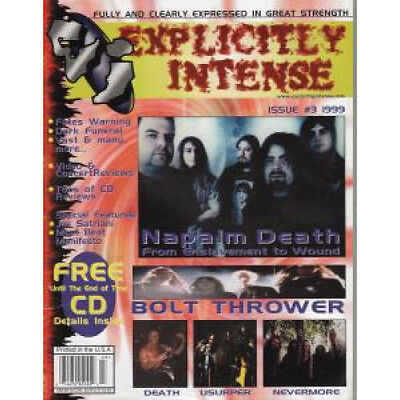 EXPLICITLY INTENSE Issue 3 - 1999 MAGAZINE US 1999 Features Napalm Death, Bolt