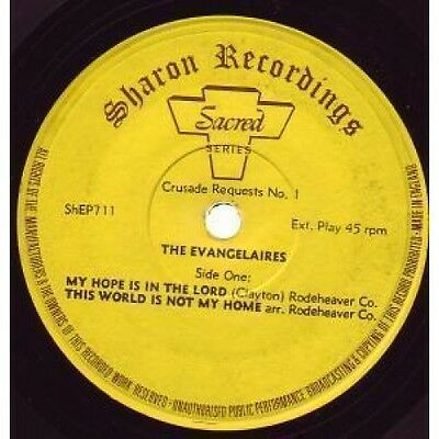 """EVANGELAIRES My Hope Is In The Lord 7"""" VINYL UK Sharon 5 Track EP (Shep711)"""
