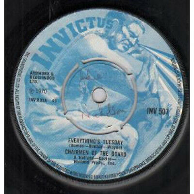 "CHAIRMEN OF THE BOARD Everything's Tuesday 7"" VINYL UK Invictus 1970 B/W Bless"