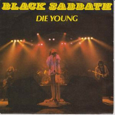"BLACK SABBATH Die Young 7"" VINYL UK Vertigo 1980 B/W Heaven And Hell Live"