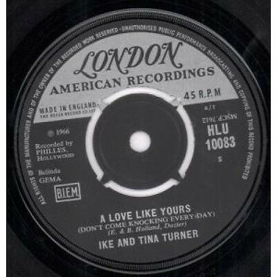 """IKE AND TINA TURNER A Love Like Yours 7"""" VINYL UK London 1966 B/W Hold On Baby"""