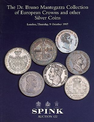 SPINK B Mantegazza Collection of European Crowns, SILVER COINS  Auction Catalog
