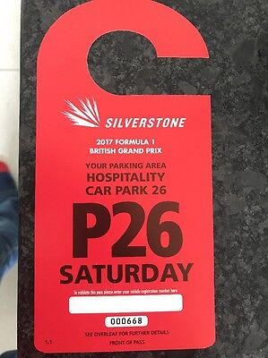 1 X British Grand Prix Formula 1 Hospitality Parking Pass For Saturday