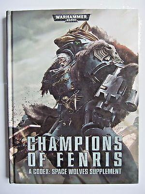 CHAMPIONS OF FENRIS, WARHAMMER 40,000 (40k), SPACE WOLVES, GAMES WORKSHOP
