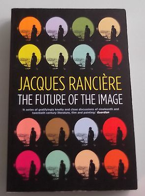 The Future of the Image by Jacques Ranciere 9781844672974 (Paperback, 2008)