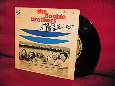1972 THE DOOBIE BROTHERS Jesus Is Just Alright 7/45 PORTUGAL RARE PS Roots Rock
