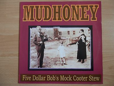 Mudhoney Five Dollar Bob's Mock Cooter Stew LP Grunge Rock Nirvana Sonic Youth