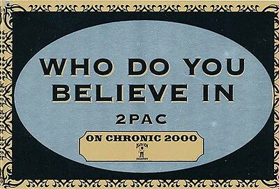 2PAC Chronic 2000: Who Do You Believe In RARE promo sticker '00