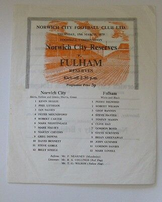 1978/79 Norwich City Reserves v Fulham Res. 15 March 1979. Single/Sheet.