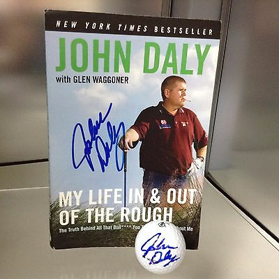 John Daly Autographed Golf Ball and Book My Life In & Out of The Rough