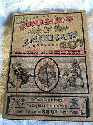 1960- 265 Page Tobacco And Americans Hard Back Book-AsIs