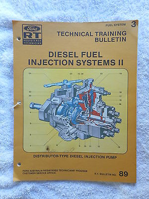 FORD TECHNICAL TRAINING BULLETIN MANUAL No 89 DIESEL FUEL INJECTION PUMP SYSTEM